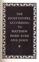 The Holy Gospel According to Matthew, Mark, Luke & John. by OFFICINA BODONI. STONE, Reynolds.