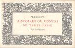 Another image of Histoires ou Contes du Temps Passé Avec des Moralitez. by TALLONE. PERRAULT, Charles. LÉBÉDEFF, Jean.