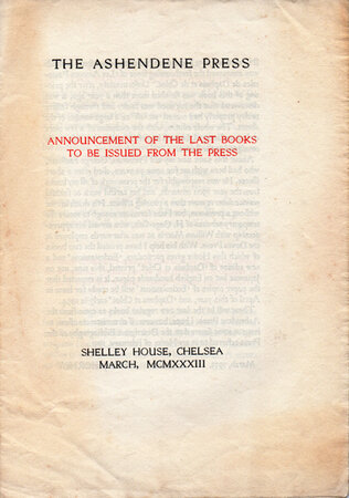 Announcement of the Last Books to be Issued from the Press. by ASHENDENE PRESS.