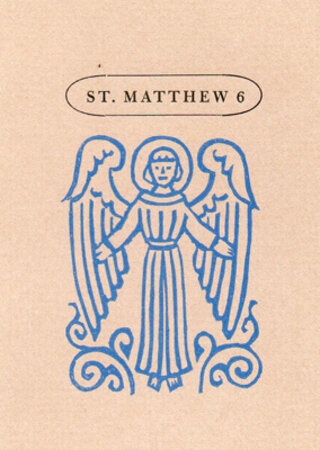 The Sixth Chapter of St. Matthew Containing The Lord's Prayer. by HAMMER CREEK PRESS. ANGELO, Valenti.