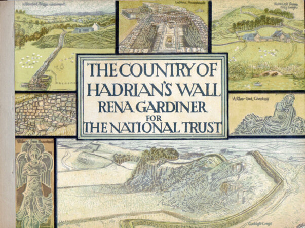 The Country of Hadrian's Wall. by GARDINER, Rena. NATIONAL TRUST.