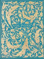 Volpone: or The Foxe. by BEARDSLEY, Aubrey. JONSON, Ben.