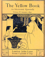 The Yellow Book. An Illustrated Quarterly. Volumes I- XIII. by BEARDSLEY, Aubrey, et al