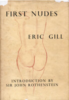 First Nudes. by GILL, Eric.