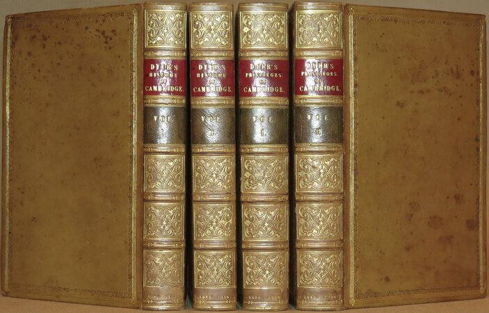 The History of the University and Colleges of Cambridge; The Privileges of the University of Cambridge; Academic Unity. by DYER, George