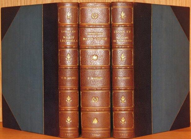 Louis XV et Marie Leczinska; L'Imperatrice Marie-Louise; Louis XV et Madame de Pompadour. by NOLHAC, Pierre de; MASSON, Frederic; NOLHAC, Pierre de.