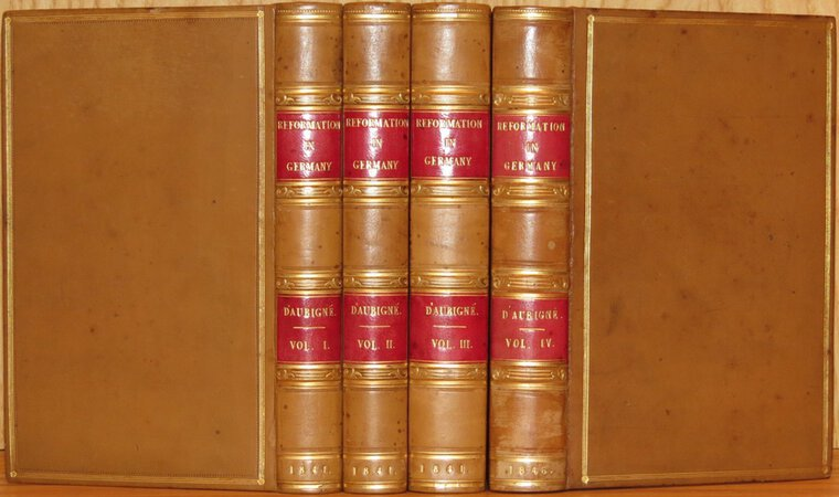 History of the Great Reformation of the Sixteenth Century in Germany, Switzerland, &c. by D'AUBIGNE, J.H. Merle