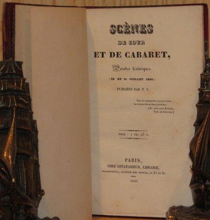 Scenes de Cour et de Cabaret, Parades Historiques. ( 25 et 31 Juillet 1830 ). Publiees par T.C. by T.C.