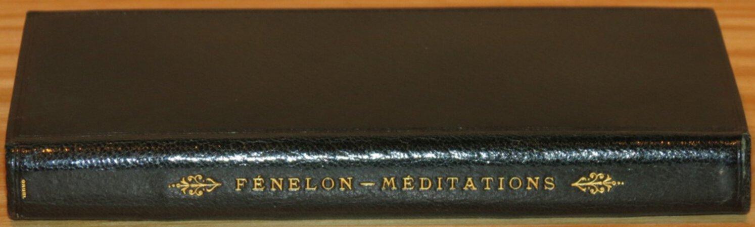 Meditation et Reflexions Pieuses by FENELON, François de Salignac de la Mothe