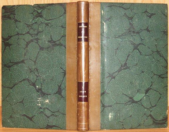 Lettres De Henri VIII à Anne Boleyn, Publiées D'après les Originaux de la Bibliothèque du Vatican by CRAPELAT G.-A.