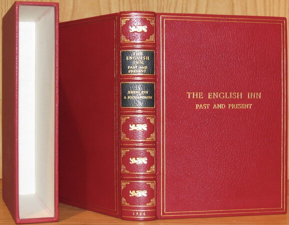 The English Inn Past and Present. by EBERLEIN, Harold Donaldson & RICHARDSON, A.E.