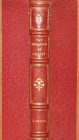 The Imitation of Christ. by KEMPIS, Thomas A