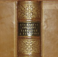 The Dramatic Works of Wycherley, Congreve, Vanbrugh, and Farquhar. With Biographical and Critical Notices by Leigh Hunt. by WYCHERLEY, CONGREVE, VANBRUGH, and FARQUHAR