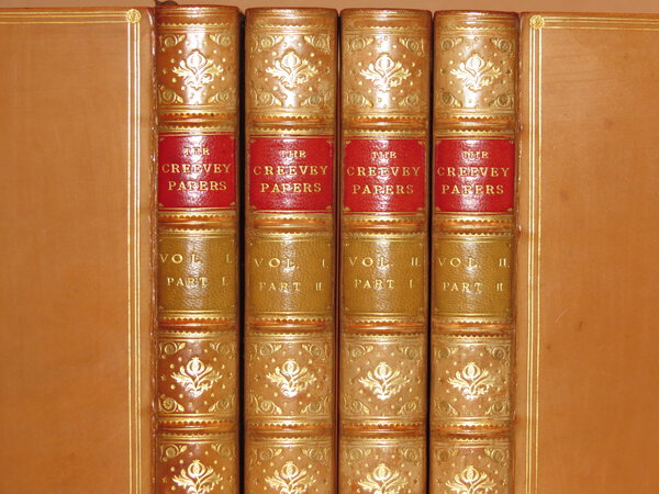 The Creevey Papers. A Selection from the Correspondence & Diaries of the Late Thomas Creevey, M.P. Born 1768 – Died 1838. by MAXWELL, Sir Herbert