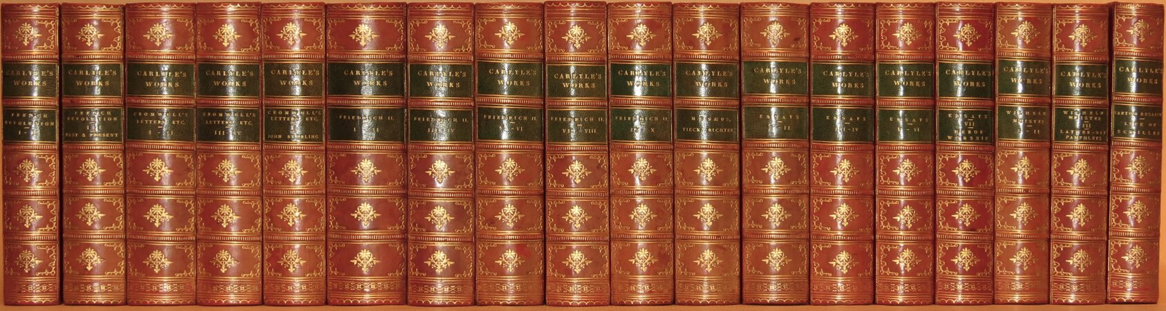 Works. (The French Revolution; Cromwell's Letters Etc.; Friedrich II; Essays; Wilhelm Meister; Musaeus, Tieck, Richter; Sartor Resartus, Life of Schiller). by CARLYLE, Thomas