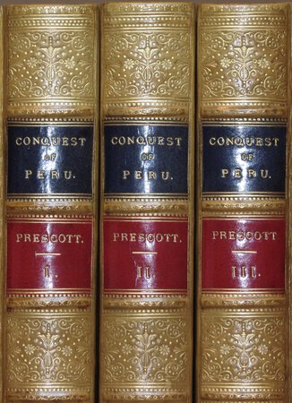 History of the Conquest of Peru. by PRESCOTT, William H.
