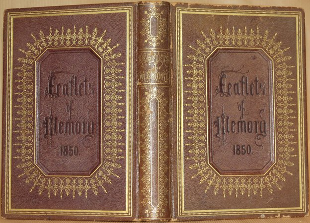 Leaflets of Memory: an Illuminated Annual for MDCCCL by COATES, Reynell (Editor).