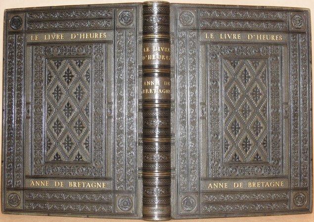 Le Livre d'Heures de la Reine Anne de Bretagne. by BRETAGNE, Anne de