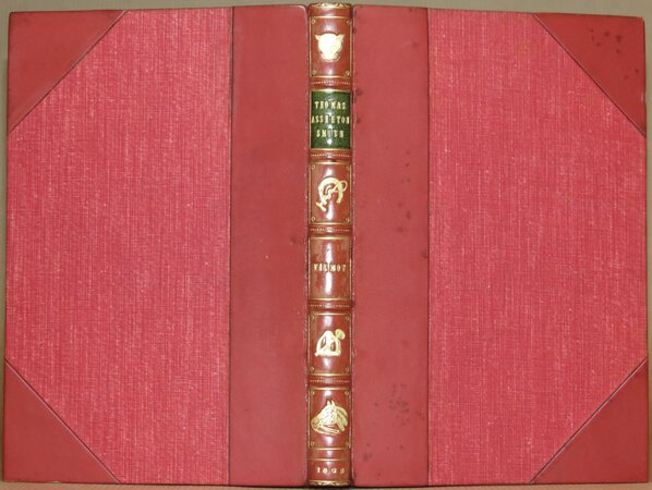Reminiscences of the late Thomas Assheton Smith, Esq. or, the Pursuits of an English country Gentleman. by WILMOT, Sir John E. Eardley