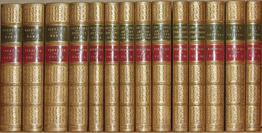 The History of Rome; The Collected Lectures; Life and Letters. by NIEBUHR, Barthold Georg