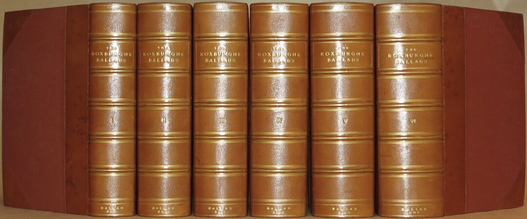 The Roxburghe Ballads. by CHAPPELL, W.M. & EBSWORTH, Joseph Woodfall (edited by).