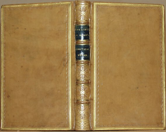 The Poetical Works of William Collins. (Bound with) The Poetical works of Thomas Gray. by COLLINS, William; GRAY, Thomas.