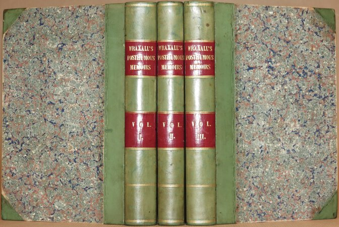 Posthumous Memoirs of His Own Time. by WRAXHALL, Sir N. W.