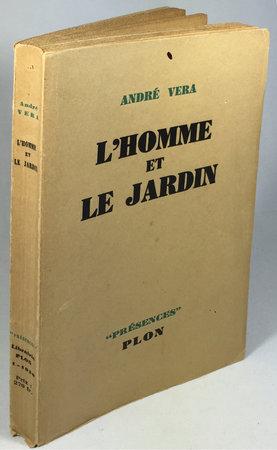 L'HOMME ET LE JARDIN. by VERA, André.