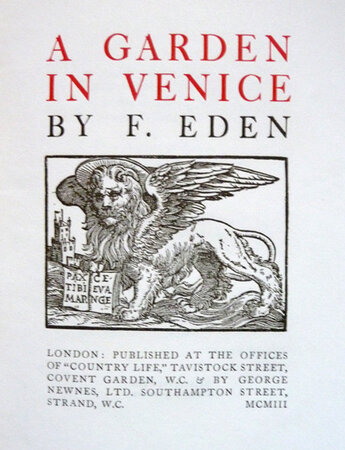A GARDEN IN VENICE. by EDEN, F.