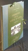 JARDINS DE LA COTE D'AZUR. by GODARD, Octave.