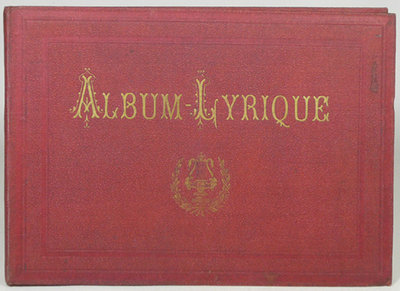 ALBUM-LYRIQUE. by (Portraits Of French Composers and Musicians) Lallier, Justin.