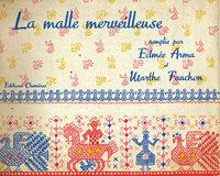 LA MALLE MERVEILLEUSE by (Paper Dolls) ARMA, Edmée et Marthe FAUCHON.
