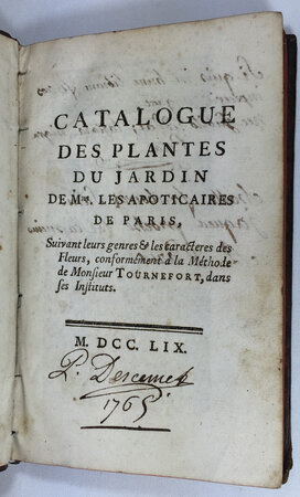 CATALOGUE DES PLANTES DU JARDIN DE Mrs. LES APOTICAIRES DE PARIS. by (DESCEMET, Pierre)
