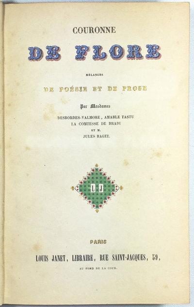 COURONNE DE FLORE by DESBORDES-VALMORE (Marcelline), Amable TASTU, LA COMTESSE DE BRADI et Jules BAGET.