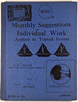 THE 'AUTO' / MONTHLY SUGGESTIONS ON INDIVIDUAL WORK APPLIED TO TOPICAL EVENTS. by WELLOCK, M. J.