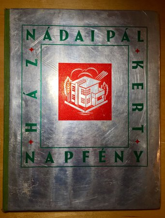 HAZ KERT NAPFENY (House Garden Sun). by NADAI, Pal