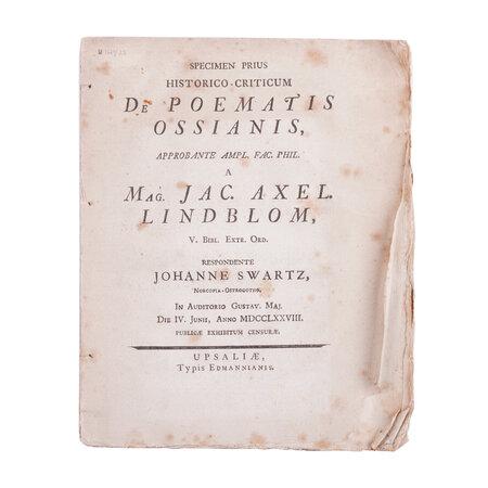 Specimen prius historico-criticum de Poetatis Ossianis, by LINDBLOM, Jacob Axelsson (1746-1819), praeses.SWARTZ, Johan, respondent.