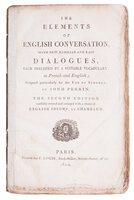 The Elements of English Conversation: by PERRIN, Jean Baptiste (fl. 1786-1804).