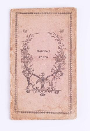 Mamma's Tales; by LEINSTEIN, Madame (fl. 1823-1840).