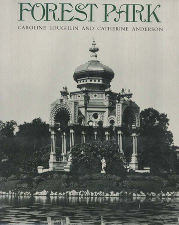 Forest Park by  LOUGHLIN Caroline and Catherine ANDERSON