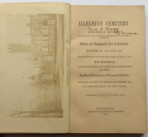 Allegheny Cemetery: Historical Account of Incidents and Events Connected with its establishment..... by  (CEMETERY DESIGNS AND REGULATIONS)