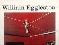 William Eggleston by  (EGGLESTON)