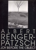 Albert Renger-Patzsch: Joy before the object, essay by Donald Kuspit by  RENGER-PATZSCH, Albert