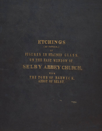 Etchings by Fowler of figures in stained glass on the east window of Selby Abbey Church' by STAINED GLASS FOWLER J[ames]?