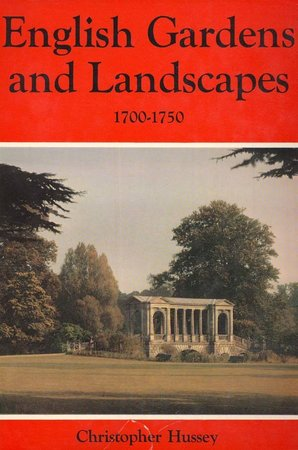 English Gardens and Landscapes 1700-1750. by HUSSEY, C.