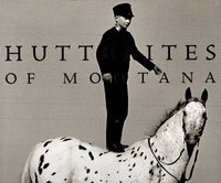 Hutterites of Montana by Photography WILSON, Laura