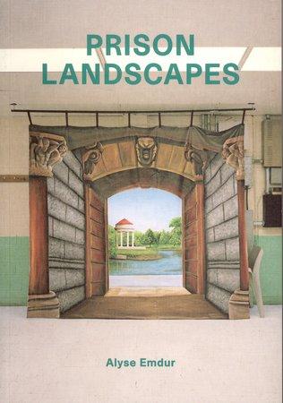 Prison Landscapes by EMDUR Alyse