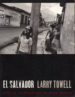 El Salvador by Signed copy TOWELL Larry, with introduction by Mark Danner