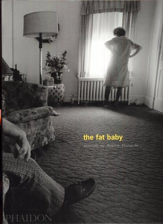 The fat baby by  RICHARDS, Eugene