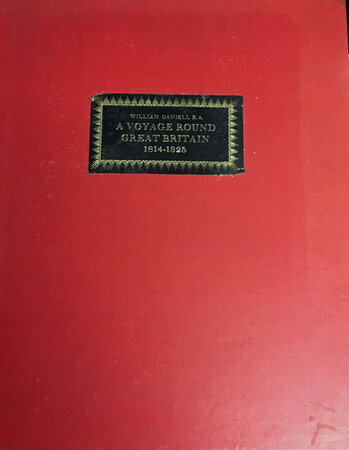 A Voyage around Great Britain between 1813-1823 by Limited edition DANIELL. William and AYTON. Richard,